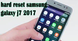 Samsung Galaxy j7 2017 hard reset